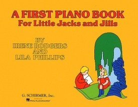 A First Piano Book For Little Jacks And Jills published by Schirmer