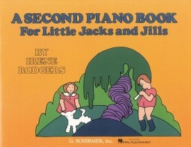 A Second Piano Book For Little Jacks And Jills published by Schirmer
