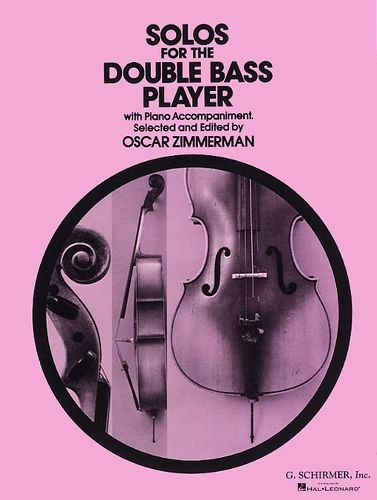 Solos for the Double Bass Player published by G Schirmer