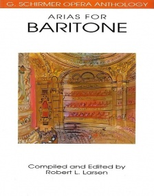 G. Schirmer Opera Anthology - Arias For Baritone