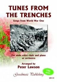 Tunes From The Trenches - Songs from World War One TTBB published by Goodmusic