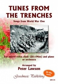 Tunes From The Trenches - Songs from World War One SA/Men published by Goodmusic