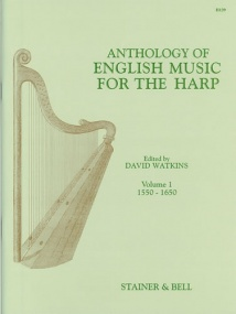An Anthology of English Music for Harp. Book 1: 1550-1650 by Stainer & Bell