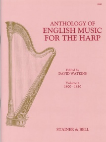 An Anthology of English Music for Harp. Book 4: 1800-1850 published by Stainer and Bell