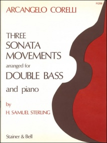 Corelli: Three Sonata Movements for Double Bass and Piano published by Stainer & Bell