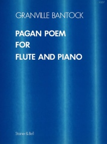 Bantock: Pagan Poem for Flute published by Stainer & Bell