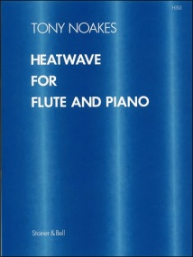 Noakes: Heatwave for Flute published by Stainer & Bell