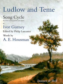 Gurney: Ludlow and Teme for Tenor Voice published by Stainer & Bell (Piano Part)