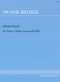 Bridge: Phantasy in F# minor for Violin, Viola, Cello & Piano published by Stainer & Bell