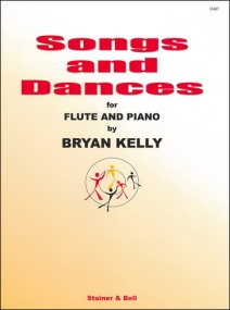 Kelly: Songs and Dances for Flute published by Stainer & Bell