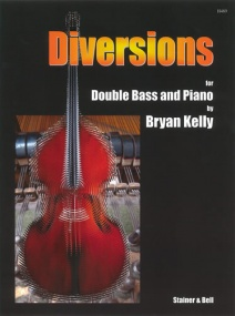 Kelly: Diversions for Double Bass published by Stainer & Bell