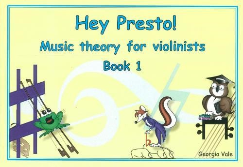 Hey Presto! Music Theory for Violinists Book 1