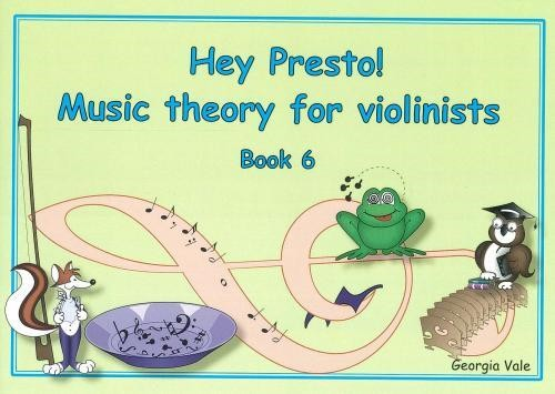 Hey Presto! Music Theory for Violinists Book 6