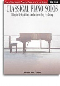 John Thompson's Modern Course: Classical Piano Solos - Fifth Grade