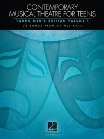 Contemporary Musical Theatre For Teens - Young Men's Edition Volume 1 published by Hal Leonard