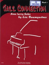 Baumgartner: Jazz Connection Book 1 for Piano published by Willis