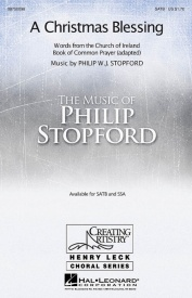 A Christmas Blessing SATB & piano by Philip Stopford published by Hal Leonard