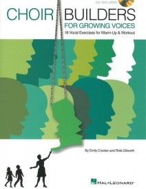 Choir Builders For Growing Voices - 18 Vocal Exercises For Warm-up And Workout published by Hal Leonard