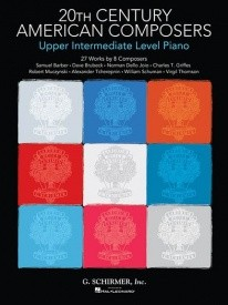 20th Century American Composers : Upper Intermediate Level Piano published by Schirmer