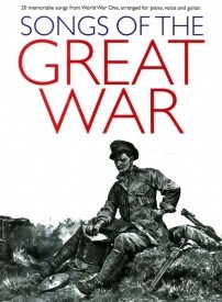 Songs of the Great War published by Hal Leonard