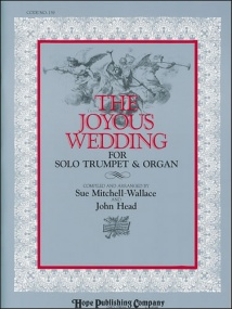 The Joyous Wedding for Trumpet & Organ published by Hope