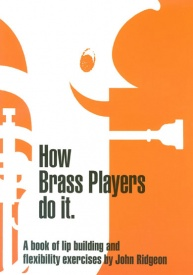 Ridgeon: How Brass Players Do It (Treble Clef) published by Brasswind