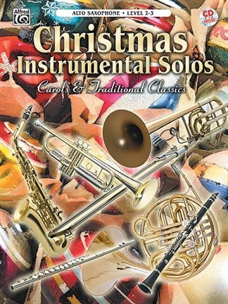 Christmas Instrumental Solos - Alto Saxophone Level 2-3 Book & CD published by Warner