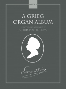 A Grieg Organ Album published by OUP