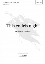 This endris night SATB by Archer published by OUP
