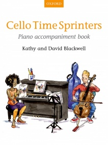 Cello Time Sprinters Piano Accompaniment Cello published by OUP