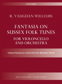 Vaughan Williams: Fantasia on Sussex Folk Tunes for Cello published by OUP