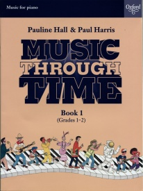Music Through Time 1 for Piano published by OUP