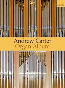 A Carter Organ Album published by OUP