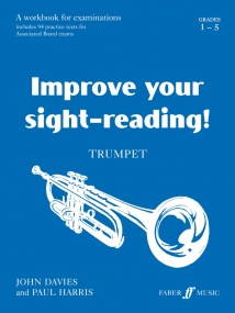 Improve Your Sight Reading Grades 1 - 5 for Trumpet published by Faber