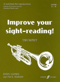 Improve Your Sight Reading Grades 5 - 8 for Trumpet published by Faber