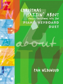 Wedgwood: Christmas Jazzin' About Piano Duet published by Faber