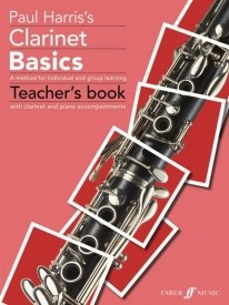 Clarinet Basics - Teachers Book published by Faber