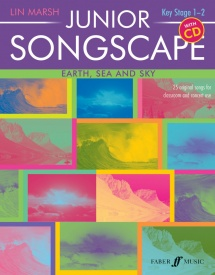 Junior Songscape : Earth, Sea And Sky  Book & CD published by Faber