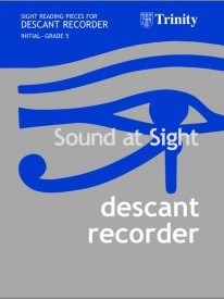 Sound At Sight for Descant Recorder Initial-Grade 5 published by Faber