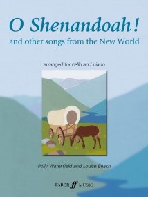 O Shenandoah for Cello published by Faber