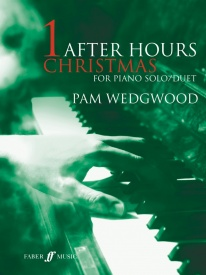 Wedgwood: After Hours Christmas for Piano published by Faber