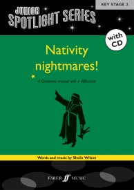 Junior Spotlight Series: Nativity Nightmares! Book & CD published by Faber