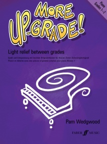 Wedgwood: More Up-Grade Piano Grade 1 - 2 published by Faber