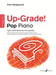 Wedgwood: Up-Grade Pop Grades 0 - 1 for Piano published by Faber