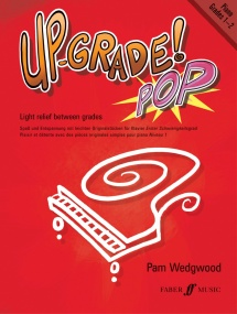 Wedgwood: Up-Grade Pop Grades 1 - 2 for Piano published by Faber