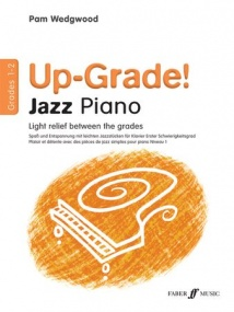Wedgwood: Up-Grade Jazz Piano Grade 1 - 2 published by Faber