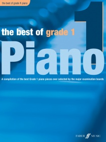 The Best of Grade 1 Piano published by Faber