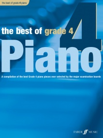 The Best of Grade 4 Piano published by Faber