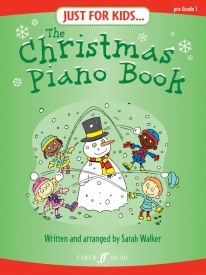 Just for Kids: The Christmas Piano Book published by Faber