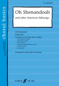 Oh Shenandoah & Other American Folksongs SA published by Faber